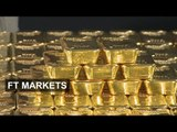 The gold market in 90 seconds | FT Markets