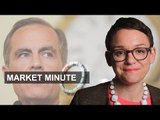 Mark Carney calms stocks | Market Minute