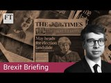 How UK's election will affect Brexit | Brexit Briefing