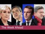 France votes, Unilever's first-quarter report | The Week Ahead