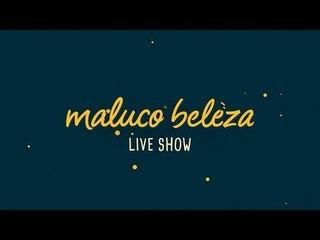 Maluco Beleza LIVESHOW - Frederico Pombares