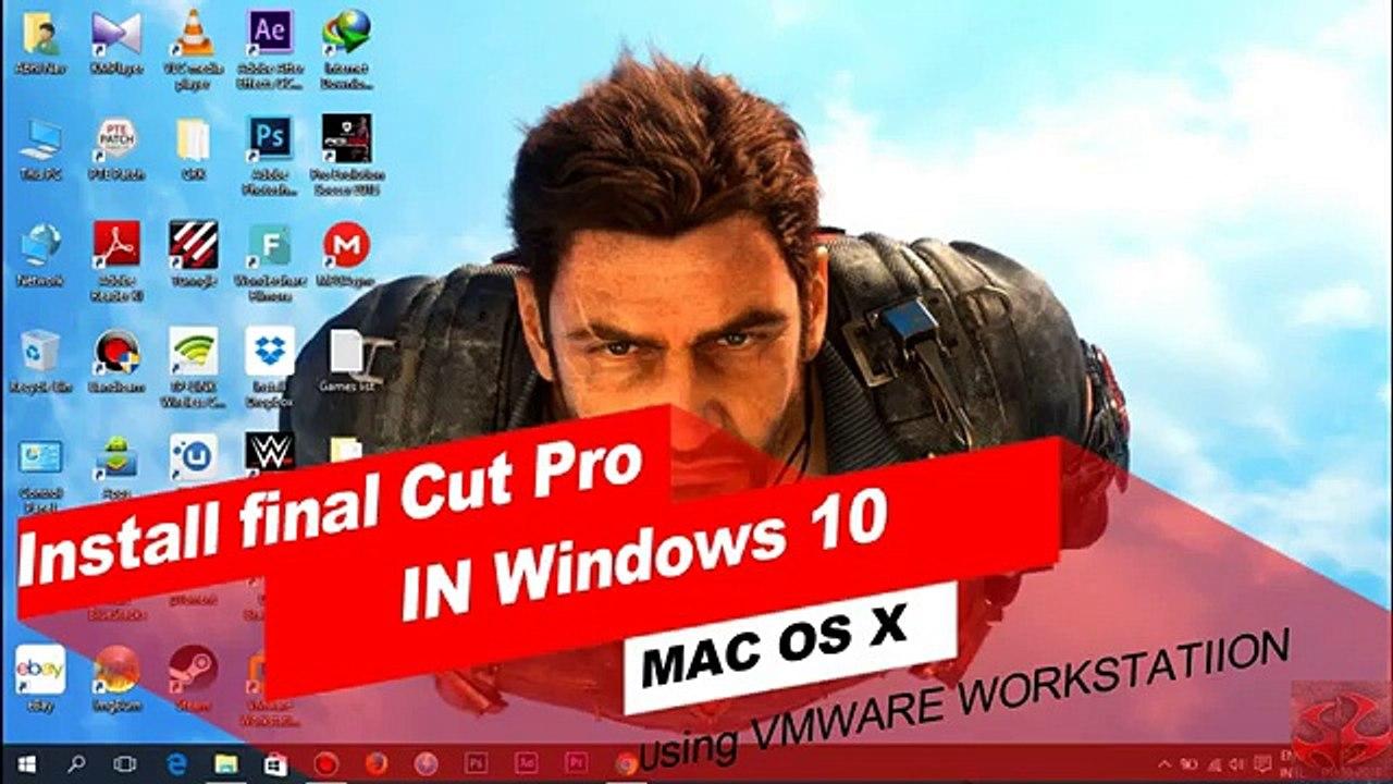 Install Final Cut Pro X in Windows 10   VMware Workstation   Mac OS X