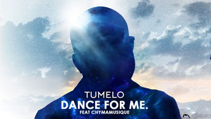 Tumelo - Dance For Me