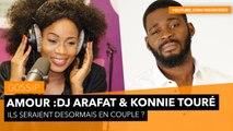 Amour : DJ Arafat & Konni Touré ???