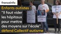 """Enfants autistes: """"Il faut vider les hôpitaux pour mettre des moyens sur l'école"""", défend le Collectif autisme"""
