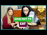 Τι να ΜΗΝ κάνεις όταν τρως || fraoules22