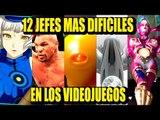 12 JEFES MAS DIFICILES EN LOS VIDEOJUEGOS | Los 12 Más