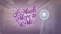 So Much More to Me - EQG - Better Together (中文字幕; Chinese Subtitled)