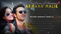The Prince Of Romance-ARMAAN MALIK | AUDIO JUKEBOX | Latest Hindi Songs | Romantic Songs