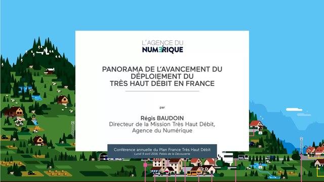 Panorama de l'avancement du déploiement du très haut débit par Régis BAUDOIN | Conférence Plan France Très Haut Débit (4ème édition)