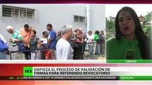 Venezuela: comienza el proceso de validación de firmas para referendo revocatorio contra Maduro
