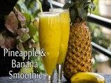 Pineapple & Banana Smoothie Recipe | Summer Smoothie | Smoothie Recipe | Boldsky