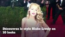 Découvrez le style Blake Lively en 10 looks