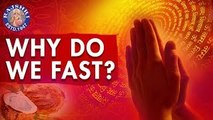 Do You Know? - Why Do We Fast? | Interesting Facts & Importance About Fasting
