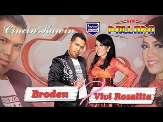 CINCIN KAWIN - New Pallapa - Broden feat Vivi Rosalita [Official]