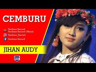 Jihan Audy - Cemburu [Official]