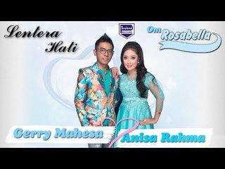 Gerry Mahesa feat Anisa Rahma - Lentera Hati [Official]