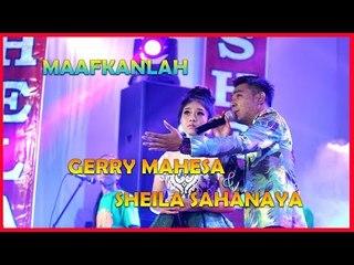 Gerry Mahesa feat. Sheila Sahanaya - Maafkanlah [Official]