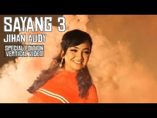 Sayang 3 - Jihan Audy (Vertical Video) [Official]