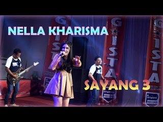 Sayang 3 - Nella Kharisma [Official]