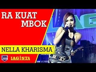 Nella Kharisma -  Ra Kuat Mbok [Official]