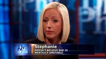 'Are You Unstable? Dr. Phil Asks Guest Whose Family Claims Shes Delusional