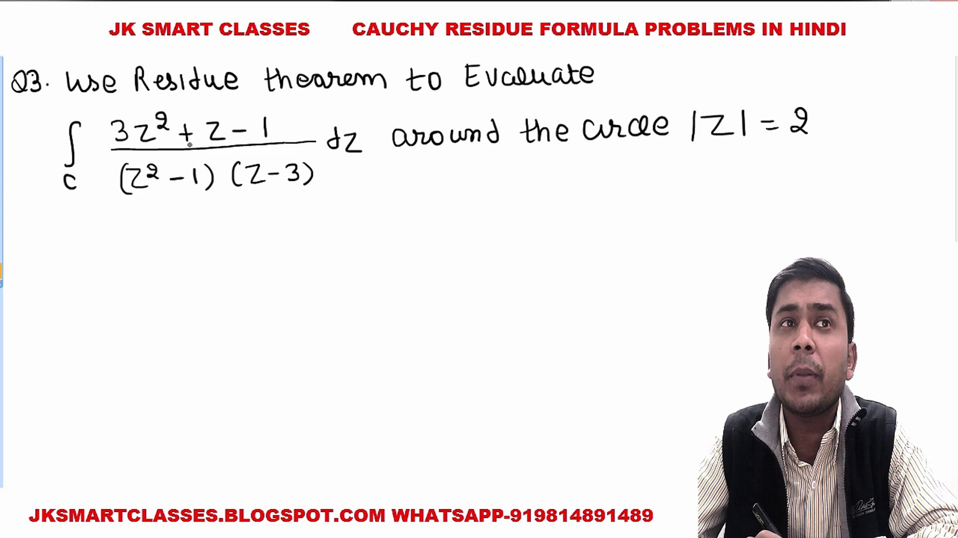 Complex Analysis #14 Cauchy Residue Theorem or Formula Most Important  Examples with Solution in Hindi