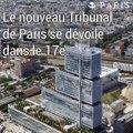 Le nouveau Tribunal de Paris