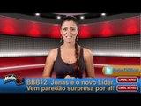 BBB12: Jonas é o novo Líder. Paredão surpresa e hermana Noemí agitarão o reality!