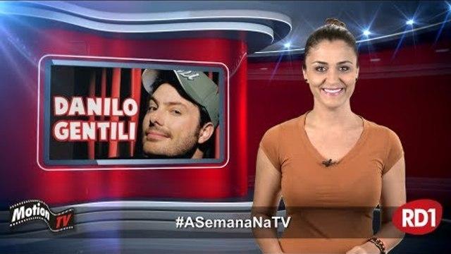 """#ASemanaNaTV: """"Politicamente Incorreto"""" de Danilo Gentili pode se tornar série de TV; """"CPI da Globo"""""""