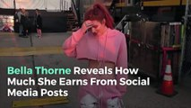 Bella Thorne Reveals How Much She Earns From Social Media Posts