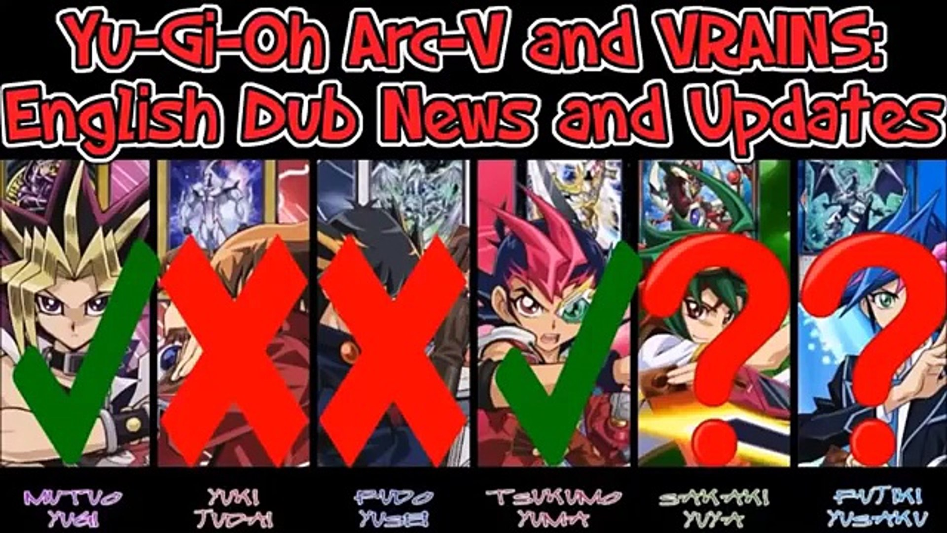 Will The Yu Gi Oh Arc V Dub Finish Vrains English Dub Start Date