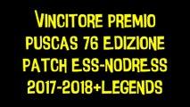 Vincitore Premio Puscas 76 Edizione Patch ESS-NODRESS 2017-2018+Legends