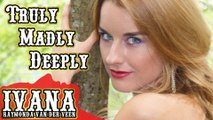 Truly Madly Deeply - Savage Garden _ Cascada (Official Music Video Cover by Ivan