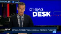 i24NEWS DESK | Strikes target Syrian chemical weapons facilities | Monday, April 16th 2018