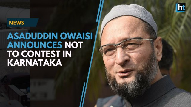 Asaduddin Owaisi's party AIMIM will not contest in Karnataka, extends support to the JDS