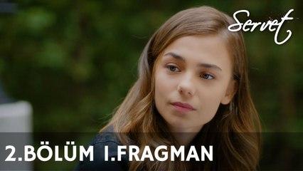 Servet 2. Bölüm 1. Fragman