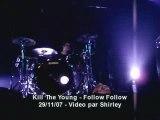 Kill the young follow follow live bruxelles