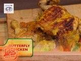 Idol sa Kusina: Butterfly Chicken