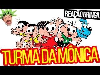 GRINGOS REAGEM À TURMA DA MÔNICA