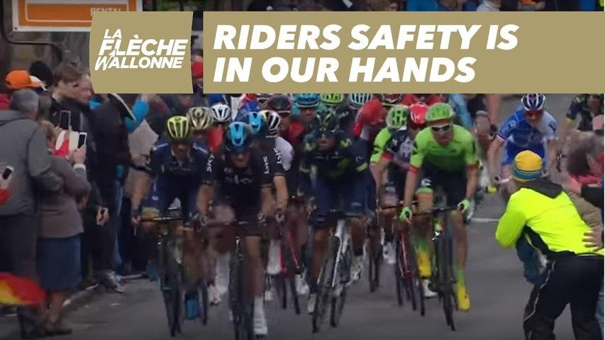 La Flèche Wallonne 2018 - La sécurité des coureurs, c'est aussi votre affaire