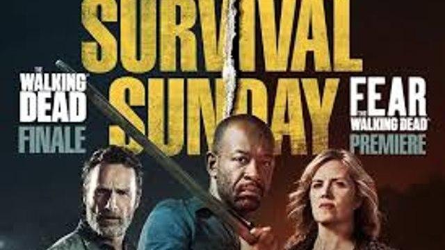 """""""^^ ~~""""^ Survival Sunday: The Walking Dead/Fear the Walking Dead ' (2018) ~~»*"""