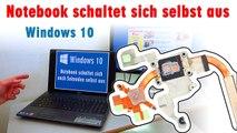 Notebook schaltet sich einfach aus beim Hochfahren - Laptop mit Windows 10