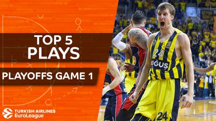 Top 5 Plays - Turkish Airlines EuroLeague Playoffs Game 1