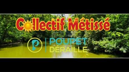 Collectif Métissé - Poupet déraille