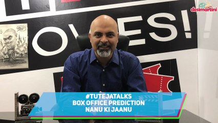Box Office Prediction Nanu Ki Jaanu | Abhay Deol | Patralekhaa | #TutejaTalks