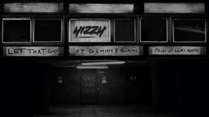 Yizzy - Let That Go