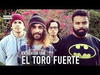 RockALT Entrevista: El Toro Fuerte