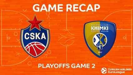 EuroLeague 2017-18 Highlights Playoffs Game 2 video: CSKA 89-84 Khimki