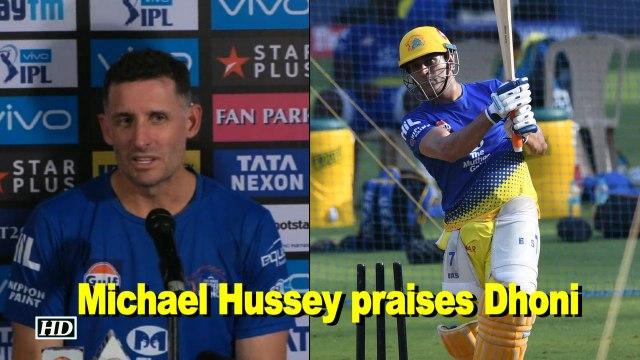 IPL 2018 | Michael Hussey praises Dhoni